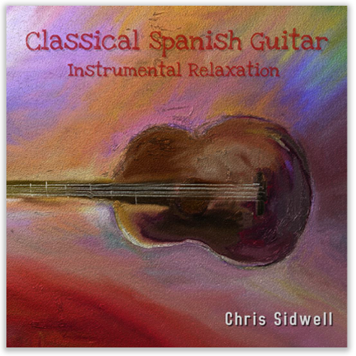Classical Spanish Guitar Instrumental Relaxation